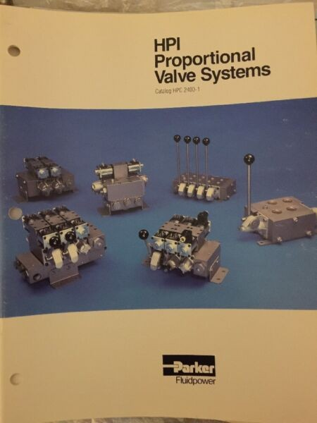 Parker Fluidpower HPI Proportional Valve Systems - Product Catalogue early 1990s